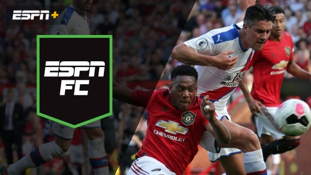 Sat, 8/24 - ESPN FC: Test at Old Trafford