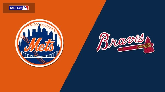 New York Mets vs. Atlanta Braves