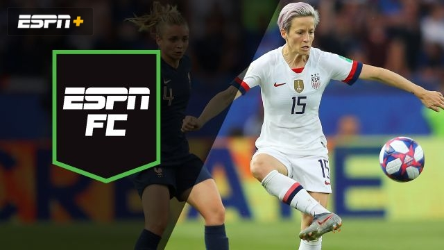 Fri, 6/28 - ESPN FC: France, USA clash in Paris