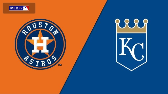 Houston Astros vs. Kansas City Royals