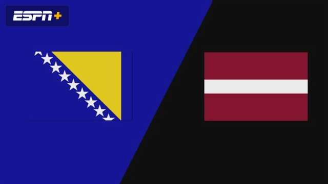 Bosnia-Herzegovina vs. Latvia
