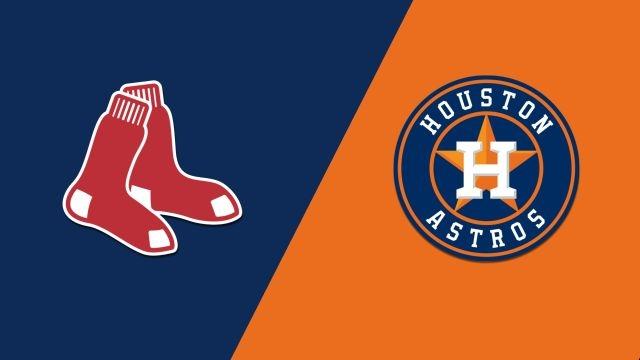 Boston Red Sox vs. Houston Astros
