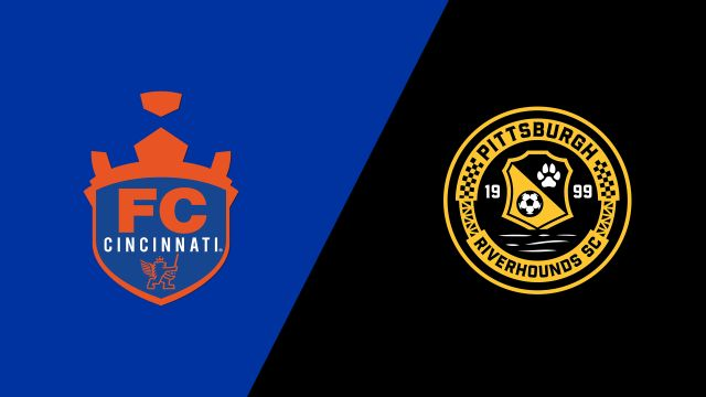 FC Cincinnati vs. Pittsburgh Riverhounds SC