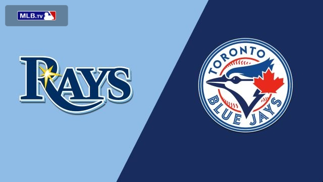 Tampa Bay Rays vs. Toronto Blue Jays