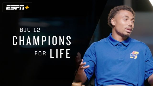 Big 12 Champions for Life - Beyond the Athlete (Ep. 2)