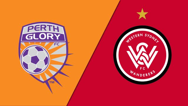 Perth Glory vs. Western Sydney Wanderers FC (A-League)
