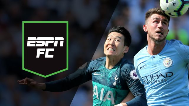 Sat, 4/20 - ESPN FC: Man City vs Tottenham Part III