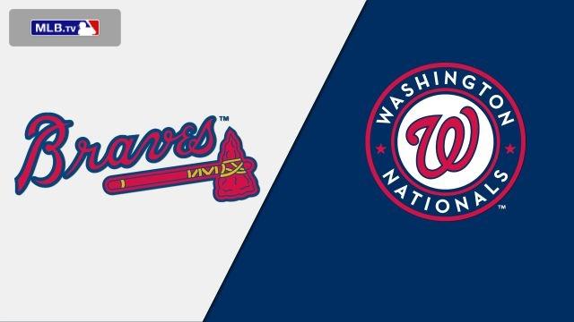 Atlanta Braves vs. Washington Nationals