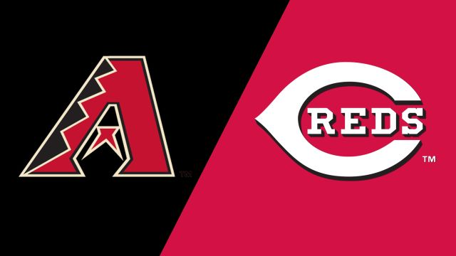 Arizona Diamondbacks vs. Cincinnati Reds