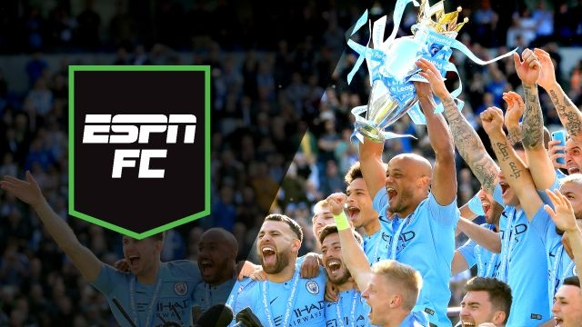 Mon, 5/13 - ESPN FC: Defining Man City's dynasty
