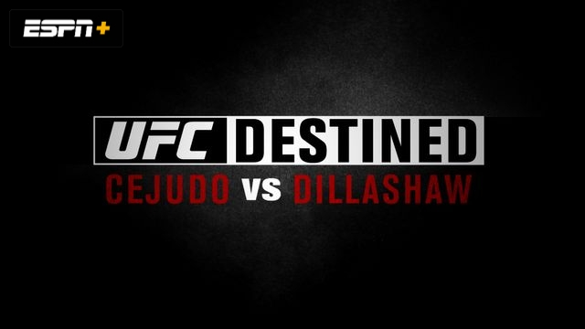 UFC Destined: Cejudo vs. Dillashaw (Part 1)