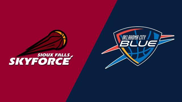 Sioux Falls Skyforce vs. Oklahoma City Blue