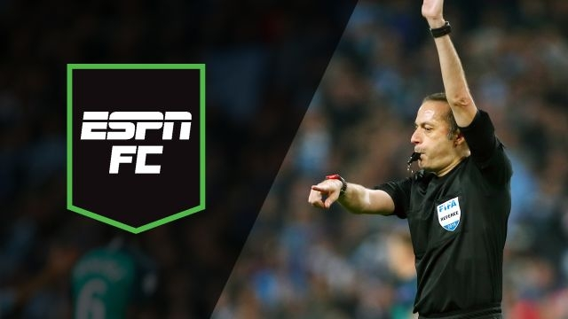 Wed, 4/17 - ESPN FC: A VAR-y special night