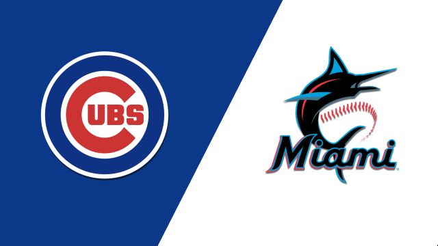 Chicago Cubs vs. Miami Marlins