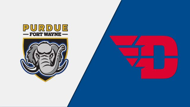 Purdue Fort Wayne vs. Dayton (M Basketball)