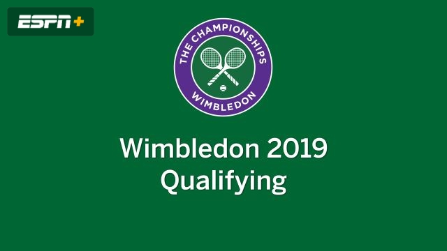 The Championships, Wimbledon 2019 (Qualifying)