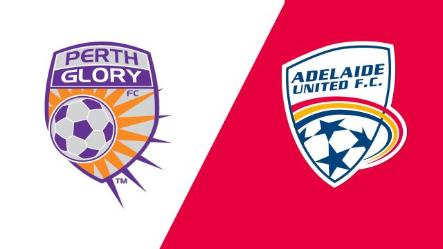 Perth Glory vs. Adelaide United (A-League)