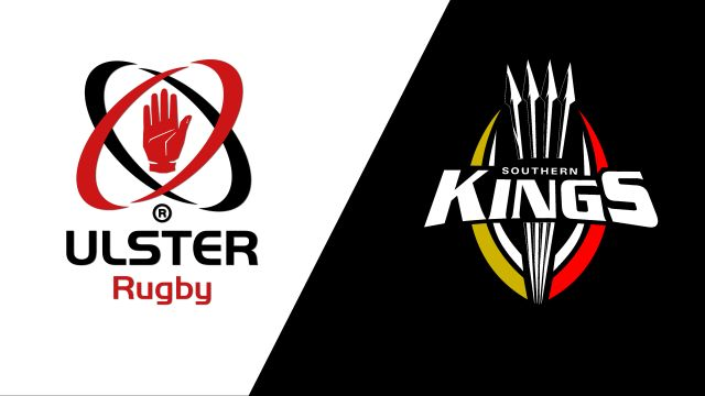 Ulster vs. Southern Kings (Guinness PRO14 Rugby)