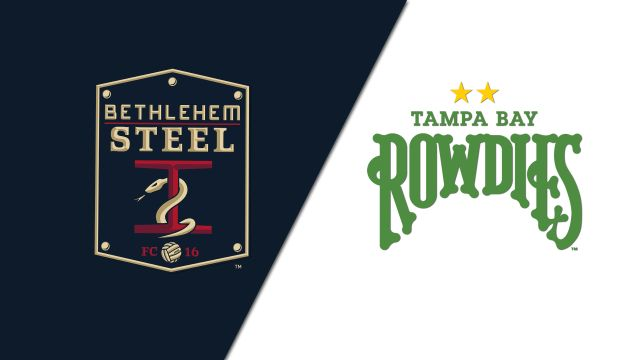 Bethlehem Steel FC vs. Tampa Bay Rowdies (United Soccer League)