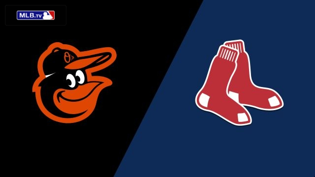 Baltimore Orioles vs. Boston Red Sox