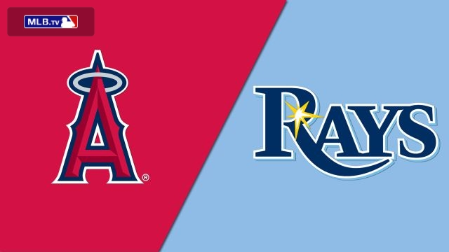 Los Angeles Angels of Anaheim vs. Tampa Bay Rays