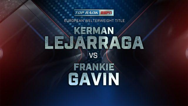 Kerman Lejarraga vs. Frankie Gavin