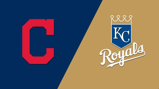 Cleveland Indians vs. Kansas City Royals