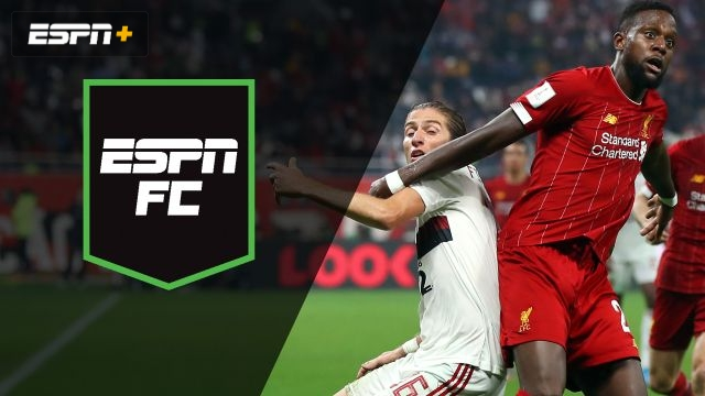 Sat, 12/21 - ESPN FC: Thriller at Club World Cup
