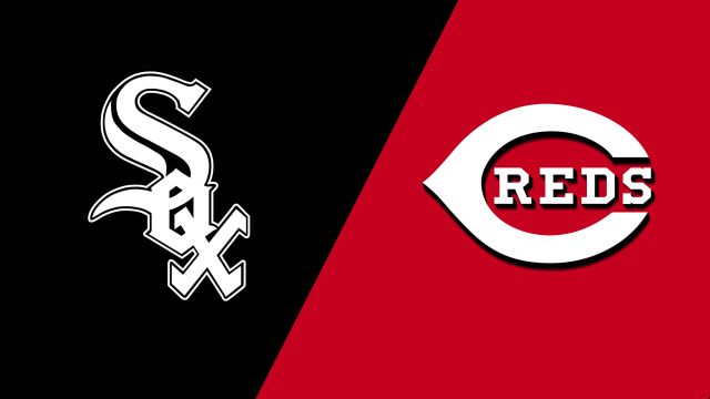 Chicago White Sox vs. Cincinnati Reds