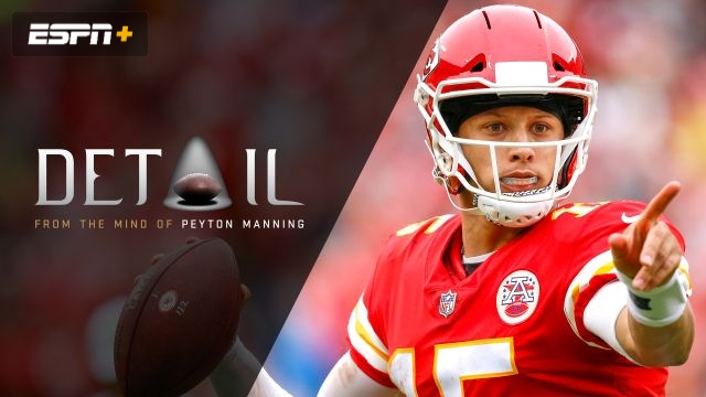 Peyton Manning: Breaking Down Patrick Mahomes