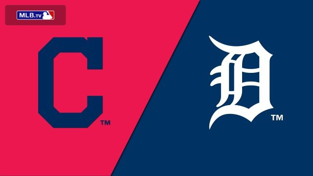 Cleveland Indians vs. Detroit Tigers
