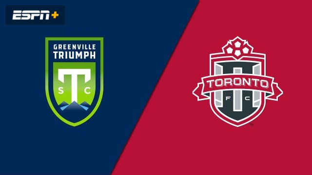 Greenville Triumph SC vs. Toronto FC II (USL League One)