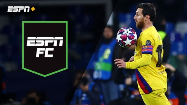 Fri, 2/28 – ESPN FC: El Clasico on the horizon