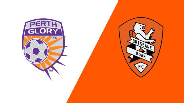 Perth Glory vs. Brisbane Roar FC (A-League)