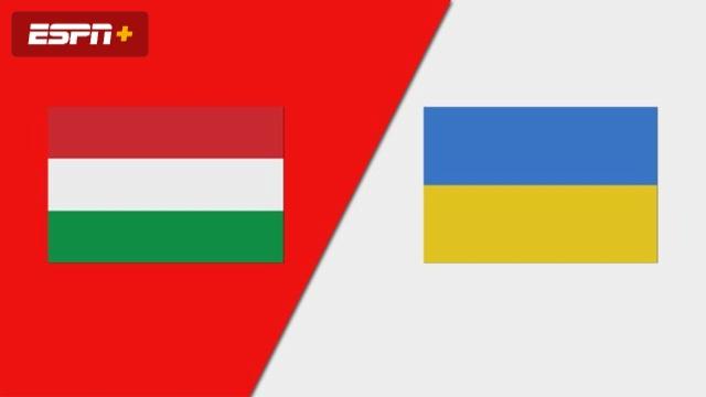 Hungary vs. Ukraine