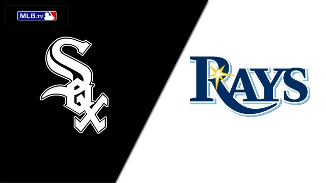Chicago White Sox vs. Tampa Bay Rays