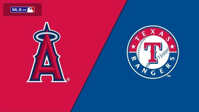 Los Angeles Angels of Anaheim vs. Texas Rangers