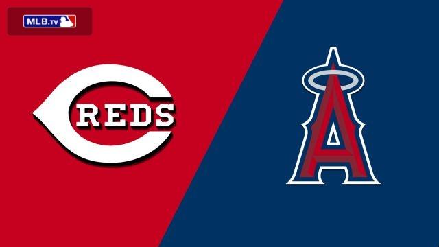 Cincinnati Reds vs. Los Angeles Angels of Anaheim