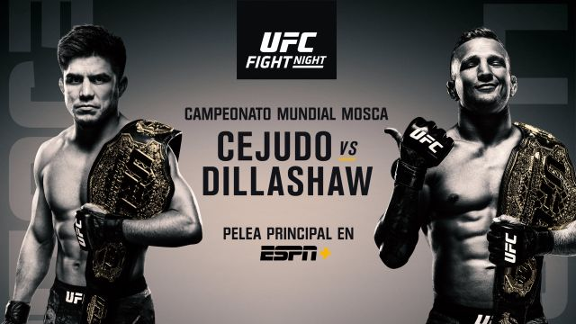 In Spanish - UFC Fight Night: Cejudo vs Dillashaw