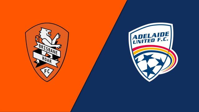 Brisbane Roar FC vs. Adelaide United (A-League)