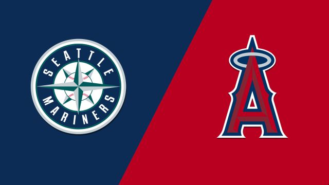 Seattle Mariners vs. Los Angeles Angels