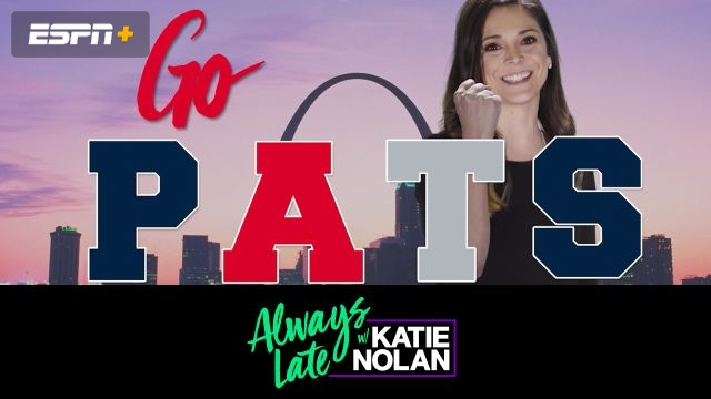 Wed, 1/30 - Always Late w/ Katie Nolan: Football hangover