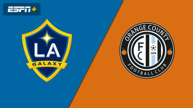LA Galaxy vs. Orange County FC (Fourth Round) (U.S. Open Cup)