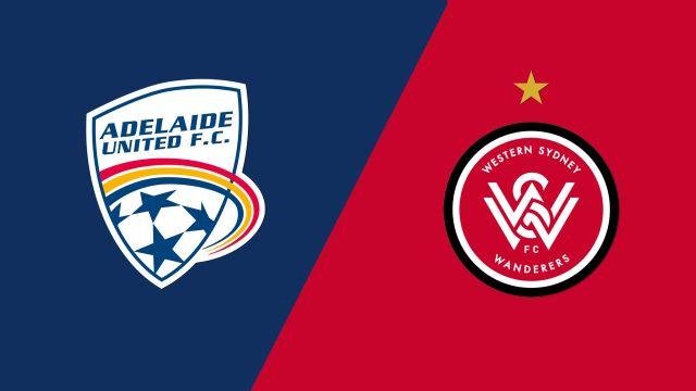 Adelaide United vs. Western Sydney Wanderers FC (A-League)