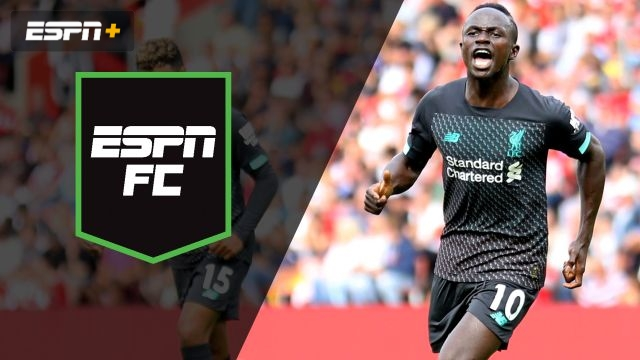 Fri, 8/23 - ESPN FC: Liverpool, Arsenal preview