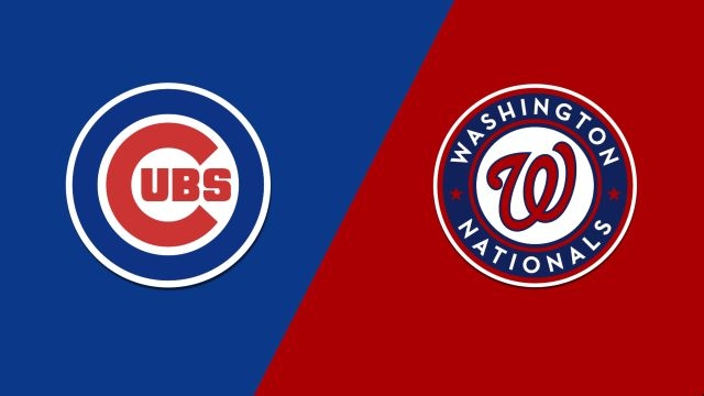 Chicago Cubs vs. Washington Nationals