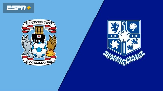 Coventry City vs. Tranmere Rovers (English League One)