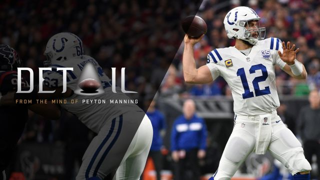 Detail - Peyton Manning: Breaking Down Andrew Luck