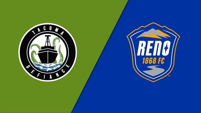 Tacoma Defiance vs. Reno 1868 FC (USL Championship)