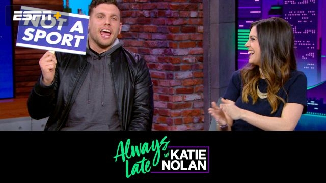 Wed, 2/6 - Always Late w/ Katie Nolan: Sports? with Chris Distefano